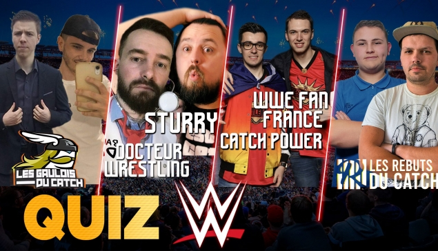Quiz catch WWE avec WFF - 100% CATCH, CATCH POWER, C'est ça le Catch et plus !